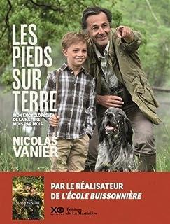 Les pieds sur terre : mon encyclopédie de la nature, mois par mois, Vanier, Nicolas