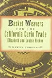 Basket Weavers for the California Curio Trade: Elizabeth and Louise Hickox