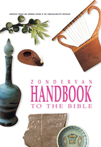 Zondervan Handbook to the Bible, Revised Edition