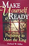 Make Yourself Ready, Harland W. Miller, 0933451369