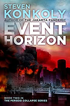 EVENT HORIZON (The Perseid Collapse Series Book 2) by [Konkoly, Steven]
