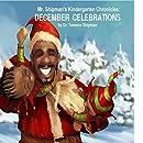 Mr. Shipman's Kindergarten Chronicles: December Celebrations: December Holidays