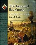The Industrial Revolution, Laura L. Frader, 0195128176