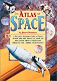 The Atlas of Space, James Muirdon and Alex Pang, 0761322752