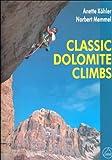 Classic Dolomite Climbs, Norbert Memmel and Anette Kohler, 0898866936