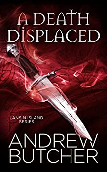A Death Displaced (Lansin Island Paranormal Mysteries Book 1) by [Butcher, Andrew]