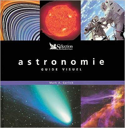 L'astronomie : Guide visuel