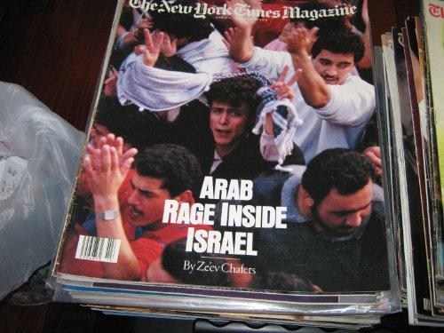 The New York Times Magazine (ARAB RAGE INSIDE ISRAEL, April 3 , (New York Chafer)