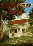Little House Reader, A (Little House Books)