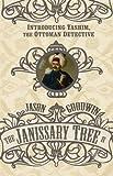 The Janissary Tree ('Yashim the Eunuch' Mystery)