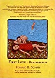 First Love, Howard B. Schiffer, 0972363920