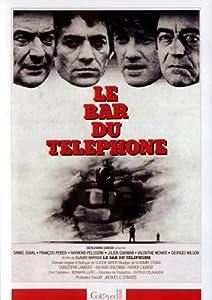 """Afficher """"Bar du téléphone (Le)"""""""