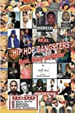 Real Hip Hop Gangsters: Music, Money and Murder
