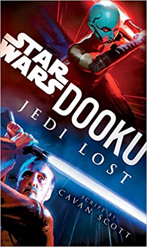 Amazon.fr - Dooku: Jedi Lost (Star Wars) - Scott, Cavan - Livres