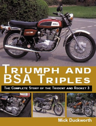 Download Triumph and BSA Triples: The Complete Story of the Trident and Rocket 3 pdf