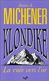 Klondike, la ruée vers l'or