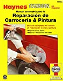 reparacion de motores - Automotive Body Repair & Painting Manual (Spanish) (Haynes Repair Manuals)