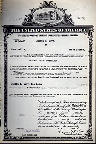 Patent#2104875, Granted to Austin T. Levy of Harrisville, Rhode Island for an Alleged New & Useful Improvement in Prefabricated Buildings.: