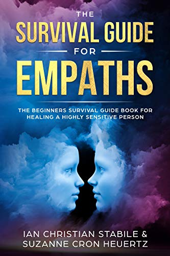 The Survival Guide for Empaths: The Beginners Survival Guide Book for Healing a Highly Sensitive Person (Simple Card Tricks With A Normal Deck)