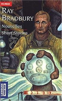 Nouvelles / Short stories par Bradbury