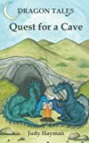 Quest for a Cave (Dragon Tales) (Volume 1)