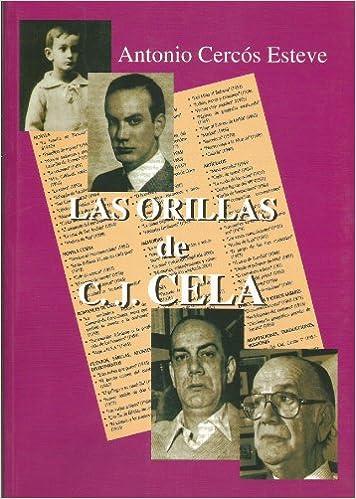 Descarga gratuita de libros electrónicos para joomla Las orillas de C.J. Cela (instituciones, pensamiento y sociedad) PDF DJVU