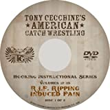 Tony Cecchine's American Catch Wrestling Series Volumes 12-13: R.I.P.: RIPPING INDUCED PAIN