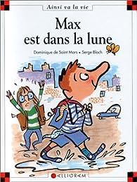 Max est dans la lune par Dominique de Saint-Mars