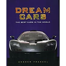 Dream Cars: The Best Cars in the World