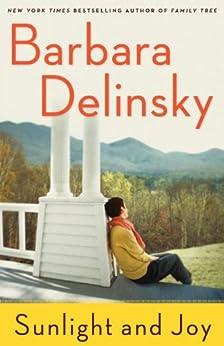 Sunlight and Joy: An eBook Original Short Story by [Delinsky, Barbara]