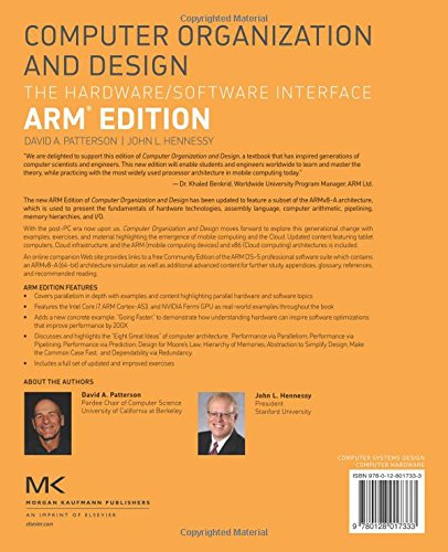 Computer Organization and Design ARM Edition: The Hardware Software Interface (The Morgan Kaufmann Series in Computer Architecture and Design) by Patterson David A