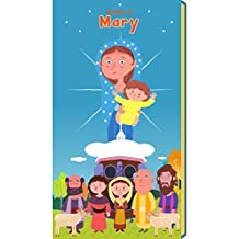 Our Lady of Laus : Miracles of Mother Mary: Stories of Marian Apparitions for Kids (MMM Book 2)