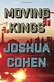 Moving Kings: A Novel