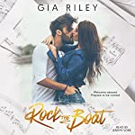 Rock the Boat | Gia Riley