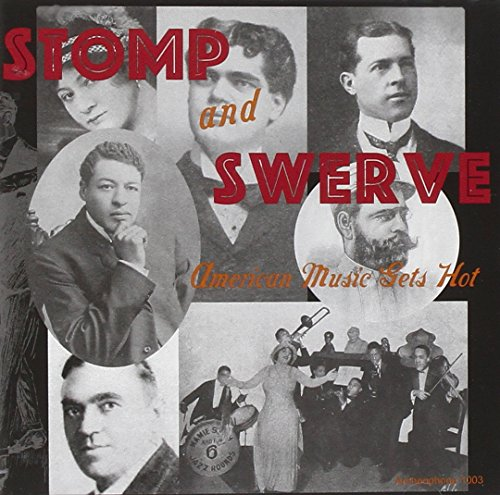 Stomp and Swerve: American Music Gets Hot by american music