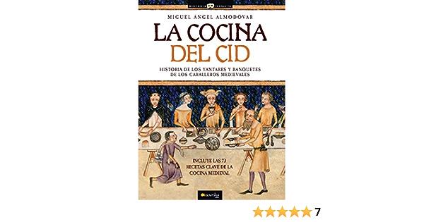 La Cocina Del Cid Ediciones Nowtilus Historia Incógnita ...
