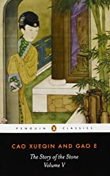 The Story of the Stone: a Chinese Novel : Vol 5, The Dreamer Wakes (Penguin Classics): Dreamer Wakes v. 5