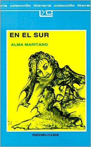 El sur Spanish Edition