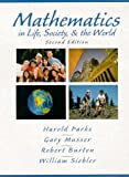 img - for Mathematics in Life, Society, & the World (2nd Edition) book / textbook / text book