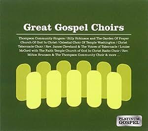 Platinum Gospel: Great Gospel Choirs