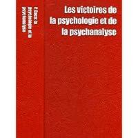 Les victoires de la psychologie et la psychanalyse