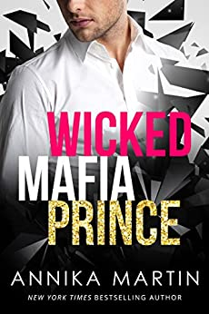 Wicked Mafia Prince: Dangerous Royals #2 by [Martin, Annika]