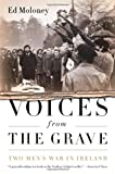 Voices from the Grave, Ed Moloney, 1586489321