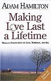 Making Love Last a Life Time/Participant's Paperback, Adam Hamilton, 0687061849