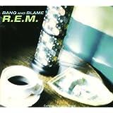 Bang & Blame