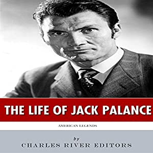 American Legends: The Life of Jack Palance Audiobook