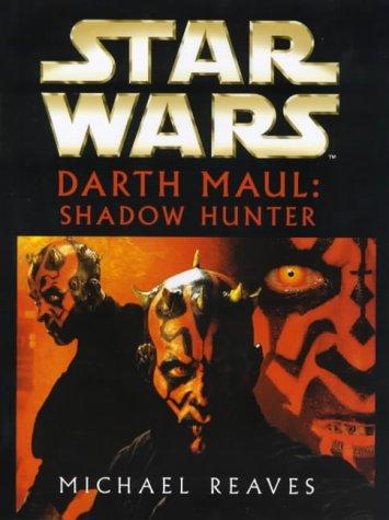 Star Wars - Darth Maul, Shadow Hunter ebook