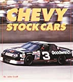 Chevy Stock Cars, Craft, John A., 0760305870
