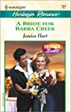 A Bride for Barra Creek, Jessica Hart, 037303654X