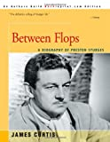Between Flops, James Curtis, 0595007821